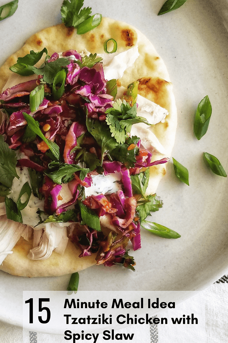 Tzatziki Chicken with Spicy Slaw tacos | naan, slaw with red cabbage, weeknight dinners, 15 minute meals, what to do with leftover chicken, chicken recipes, quick dinner recipes,