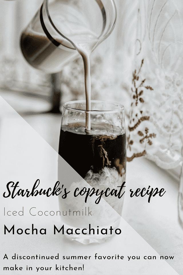 Starbuck's copycat recipe iced coconutmilk mocha macchiato | starbuck's at home, how to make a macchiato, how to make a latte, coffee recipes, starbuck's drink recipes,
