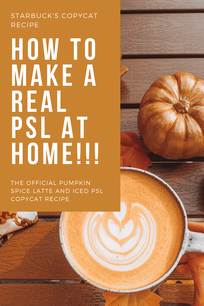 How to make a pumpkin spice latte at home, diy pumpkin spice latte copycat recipe, psl season, pumpkin spice coffee, starbucks copycat recipe. starbuck's copycat coffee recipes, starbuck's holiday recipes.